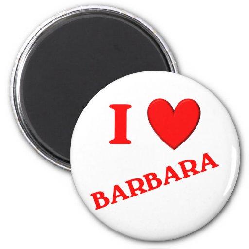 I Love Barbara 2 Inch Round Magnet