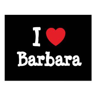 I love Barbara heart T-Shirt Postcard