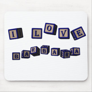 I love Barbara toy blocks in blue Mouse Pad