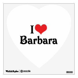 I Love Barbara Wall Decal