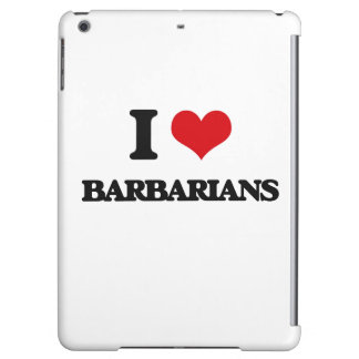 I Love Barbarians Cover For iPad Air