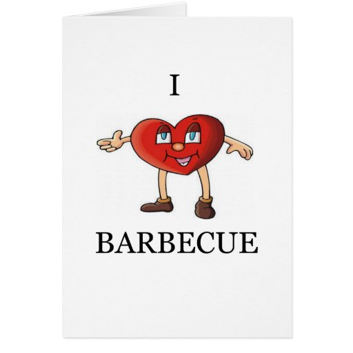 i love barbecue greeting cards