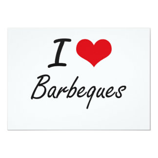 I Love Barbeques Artistic Design 5x7 Paper Invitation Card