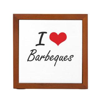 I Love Barbeques Artistic Design Pencil/Pen Holder
