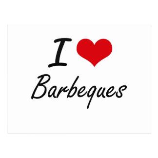I Love Barbeques Artistic Design Postcard