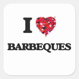 I Love Barbeques Square Sticker