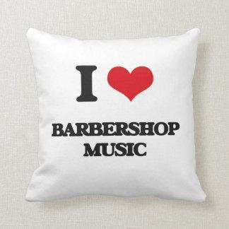 I Love BARBERSHOP MUSIC Throw Pillows