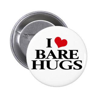 I Love Bare Hugs Pinback Button