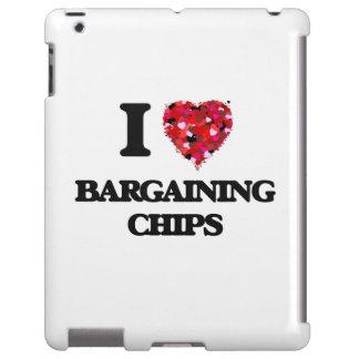 I Love Bargaining Chips