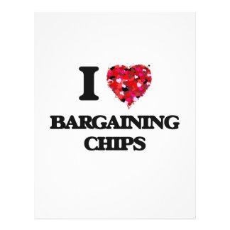 """I Love Bargaining Chips 8.5"""" X 11"""" Flyer"""