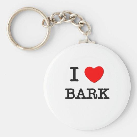 I Love Bark Keychain