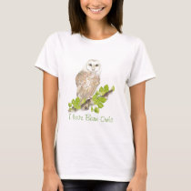 I love Barn Owls - Bird T-Shirt