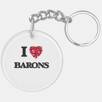 I Love Barons Double-Sided Round Acrylic Keychain