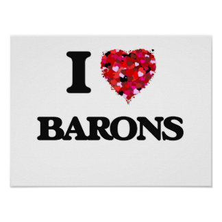 I Love Barons Poster