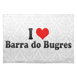 I Love Barra do Bugres, Brazil Placemat