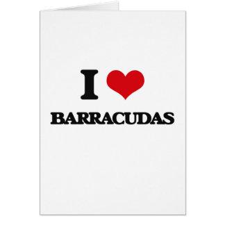 I love Barracudas Greeting Card