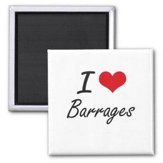 I Love Barrages Artistic Design 2 Inch Square Magnet