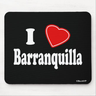 I Love Barranquilla Mouse Pad