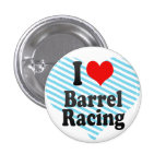 I love Barrel Racing 1 Inch Round Button