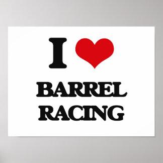 I Love Barrel Racing Poster
