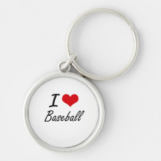 I Love Baseball Artistic Design Silver-Colored Round Keychain