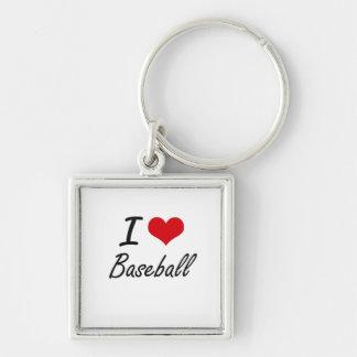 I Love Baseball Artistic Design Silver-Colored Square Keychain