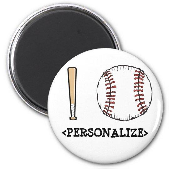 I Love (Baseball), <PERSONALIZE> Magnet
