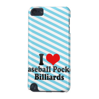 I love Baseball Pocket Billiards iPod Touch (5th Generation) Cases