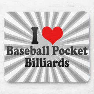 I love Baseball Pocket Billiards Mouse Pad
