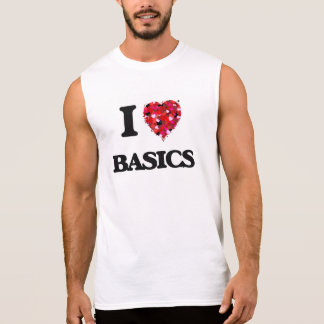 I Love Basics Sleeveless Tees