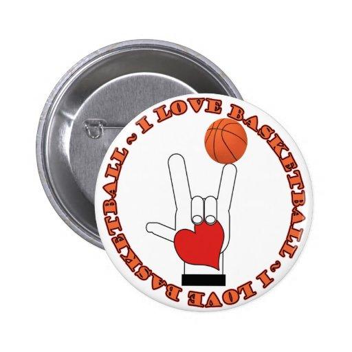 I LOVE BASKETBALL 2 INCH ROUND BUTTON