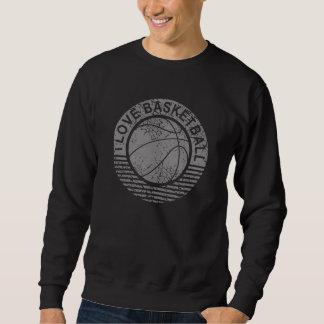 I love basketball grunge sweatshirt