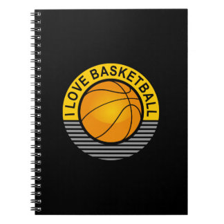 I love basketball spiral note books