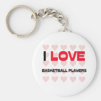 I LOVE BASKETBALL PLAYERS BASIC ROUND BUTTON KEYCHAIN