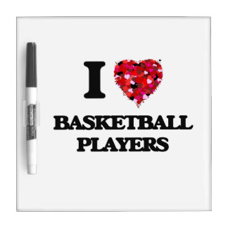 I Love Basketball Players Dry-Erase Boards