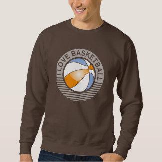 i love basketball sweatshirt