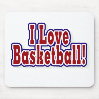 I Love Basketball T shirts and Gifts Mouse Pad