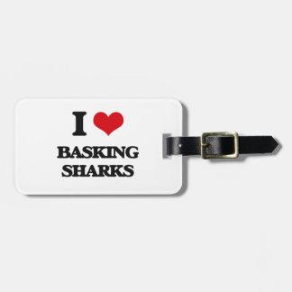 I love Basking Sharks Luggage Tags