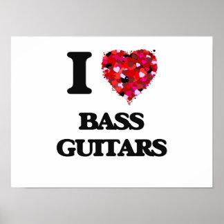 I Love Bass Guitars Poster