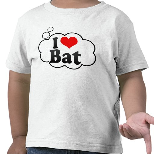 I love Bat Tshirts
