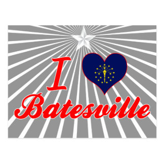 I Love Batesville Indiana Post Card