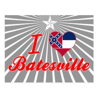 I Love Batesville Mississippi Postcard