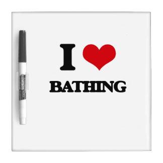 I Love Bathing Dry-Erase Whiteboard