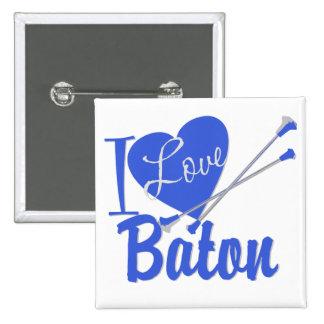 I Love Baton Pinback Buttons
