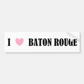 I Love Baton Rouge Bumper Sticker