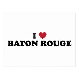 I Love Baton Rouge Louisiana Post Cards
