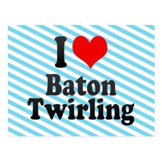 I love Baton Twirling Postcard
