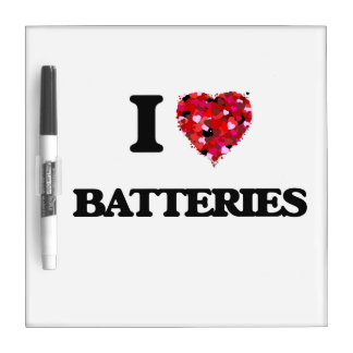 I Love Batteries Dry Erase Board