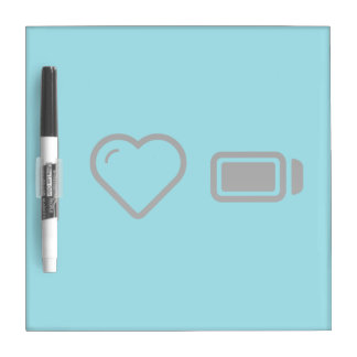 I Love battery status Dry Erase Whiteboards