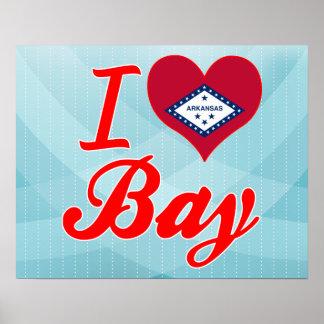 I Love Bay, Arkansas Poster